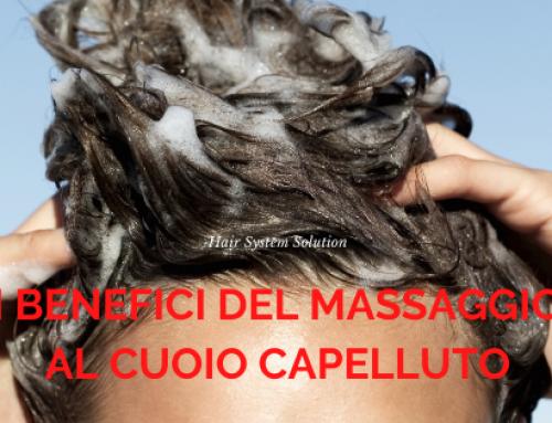 I BENEFICI DEL MASSAGGIO AL CUOIO CAPELLUTO