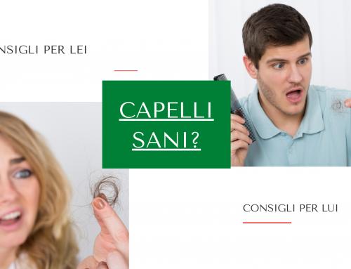 Capelli Sani?