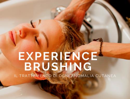 """Il nuovo servizio dedicato a cute e capelli. """"Experience Brushing"""""""